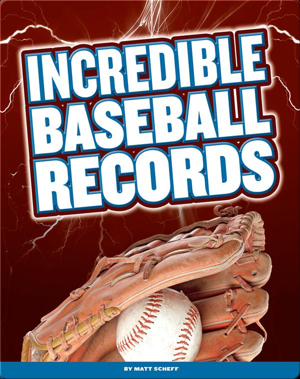 Incredible Baseball Records