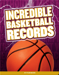 Incredible Basketball Records