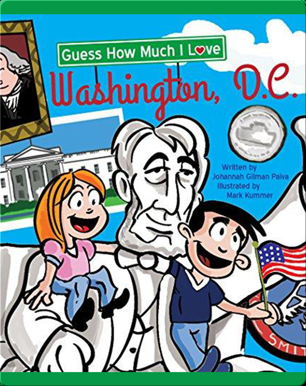 Guess How Much I Love Washington, D.C.