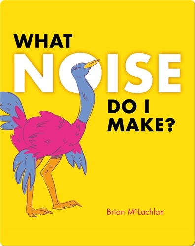 What Noise Do I Make?