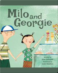 Milo and Georgie