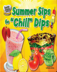 Summer Sips to Chill Dips
