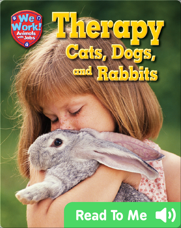 Therapy Cats, Dogs, and Rabbits