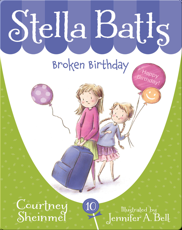Stella Batts: Broken Birthday