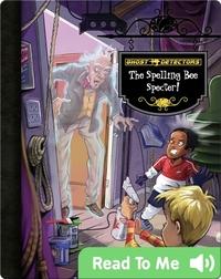 The Spelling Bee Specter! (Ghost Detectors #19)
