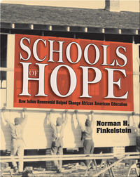 Schools of Hope: How Julius Rosenwald Helped Change African American Education
