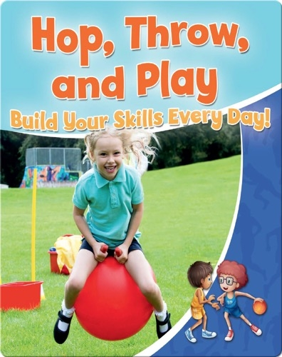 Hop, Throw, and Play: Build Your Skills Every Day!