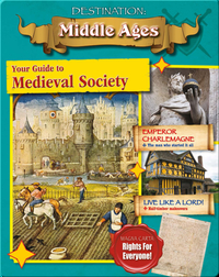 Your Guide to Medieval Society