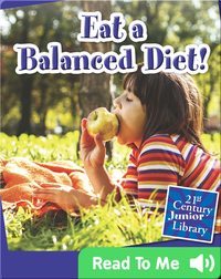 Eat a Balanced Diet!