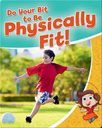 Do your Bit to Be Physically Fit!