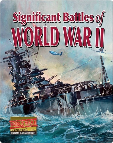 Significant Battles of World War II