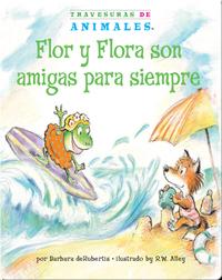 Flor y Flora son amigas para siempre