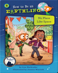 How to Be an Earthling: No Place Like Space