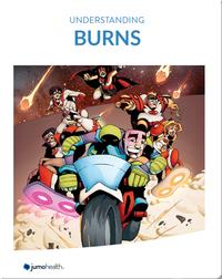 Understanding Burns