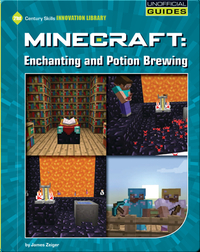 Minecraft: Enchanting and Potion Brewing