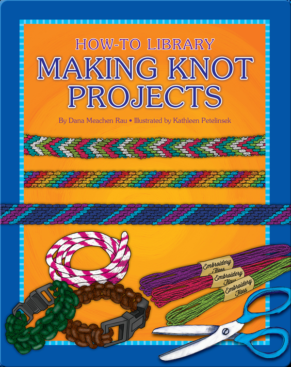 Making Knot Projects