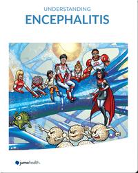 Understanding Encephalitis