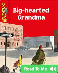 Big-hearted Grandma