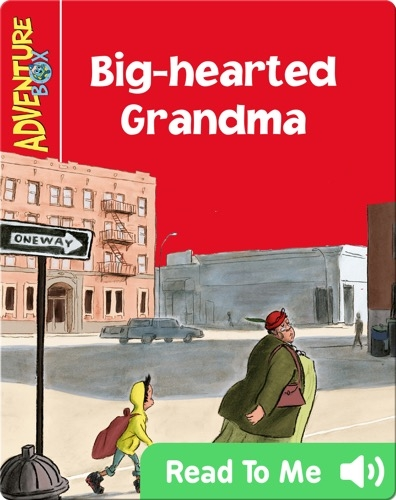 Big-hearted Grandma