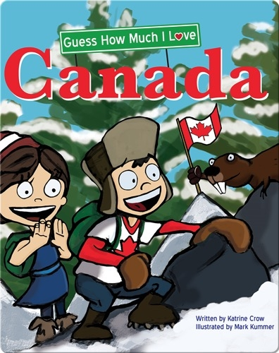 Guess How Much I Love Canada