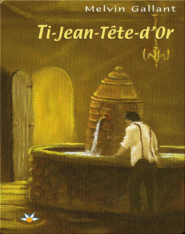 Ti-Jean-Tête-d'Or