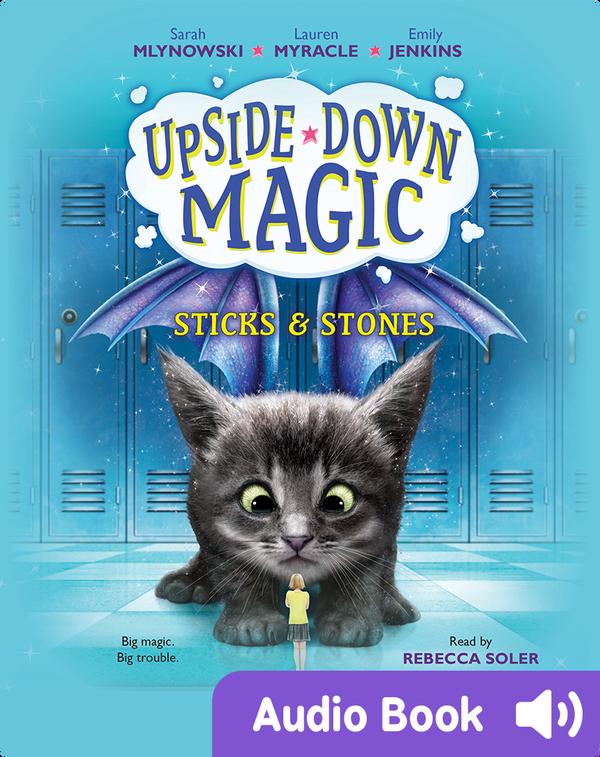 Upside-Down Magic #2: Sticks & Stones