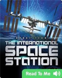 Space Tech: The International Space Station