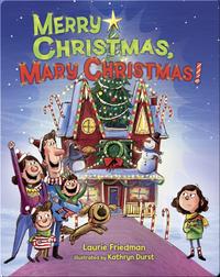 Merry Christmas, Mary Christmas!