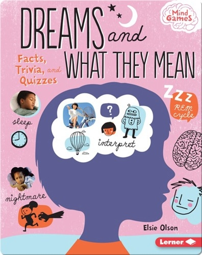 Dreams and What They Mean: Facts, Trivia, and Quizzes