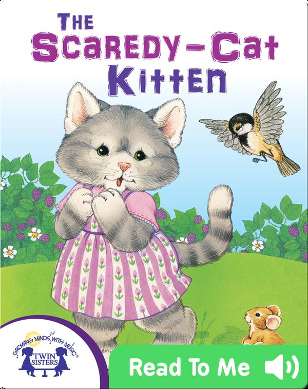 The Scaredy-Cat Kitten