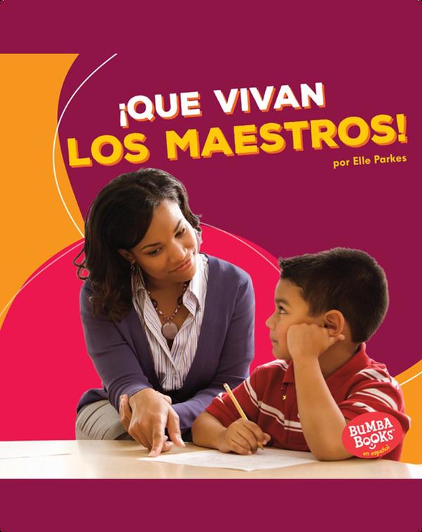 ¡Que vivan los maestros! (Hooray for Teachers!)