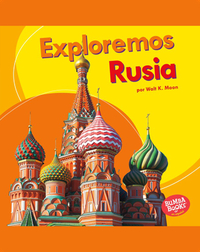 Exploremos Rusia (Let's Explore Russia)