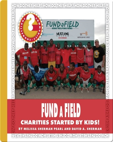 FUNDaFIELD: Charities Started by Kids!
