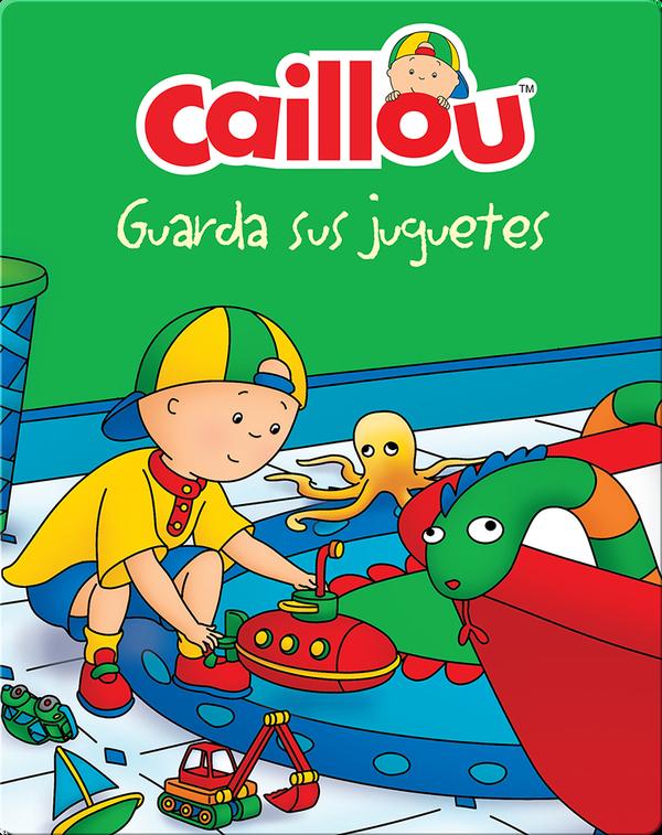 Caillou guarda sus juguetes