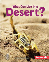 What Can Live in a Desert?