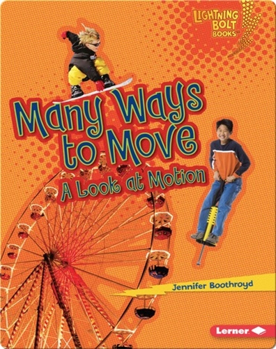 Many Ways to Move: A Look at Motion