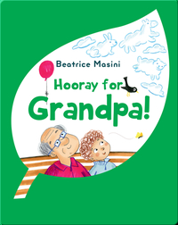 Hooray for Grandpa!