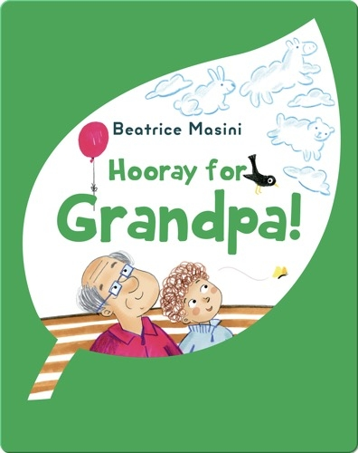 Hooray for Grandpa!