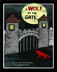 A Wolf at the Gate