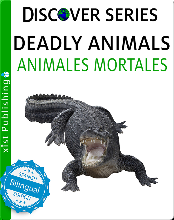 Deadly Animals / Animales Mortales