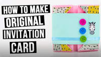 How to Make Original Invitation Card