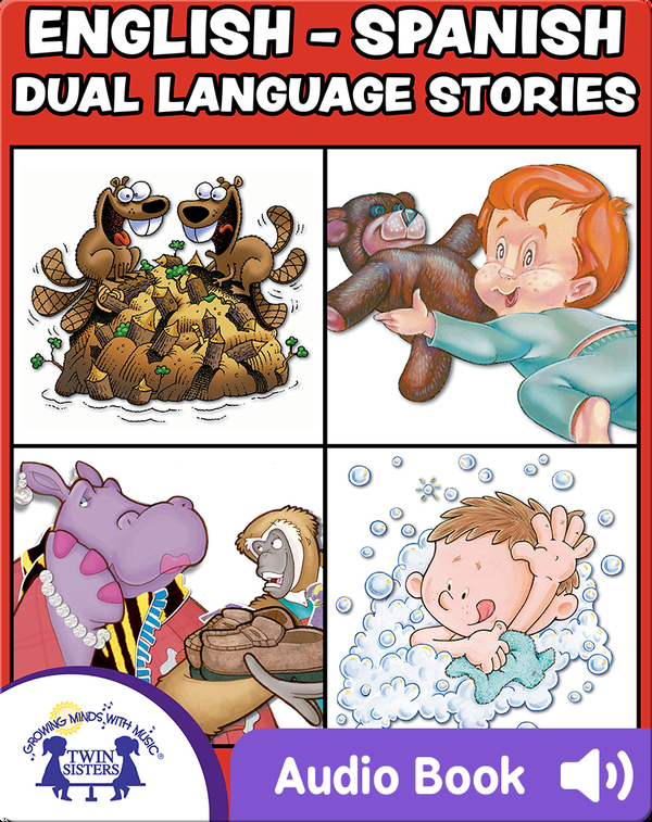 English-Spanish Dual Language Stories Vol. 3