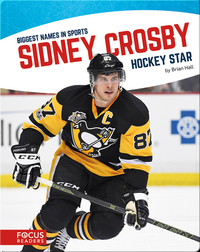 Sidney Crosby: Hockey Star