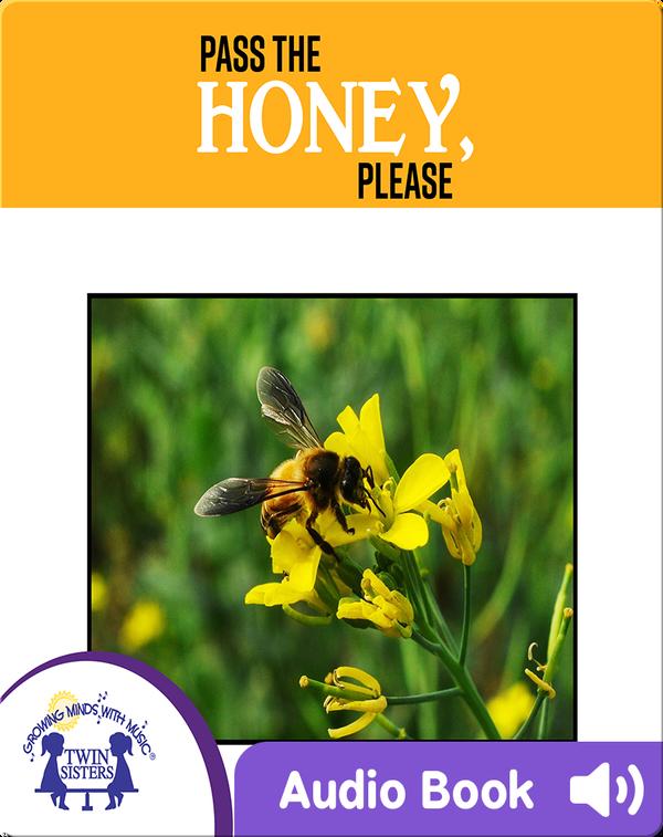 Pass The Honey, Please