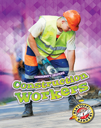 Community Helpers: Construction Workers