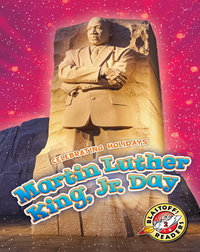 Celebrating Holidays: Martin Luther King, Jr. Day