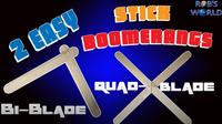 How to Make 2 Easy DIY Stick Boomerangs! (Bi- and Quad-Blade)