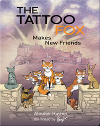 The Tattoo Fox Makes New Friends