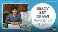 Ready Set Draw! | How to Draw Snappsy, Moo Moo & Mr. Quackers
