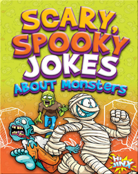 Scary, Spooky Jokes About Monsters